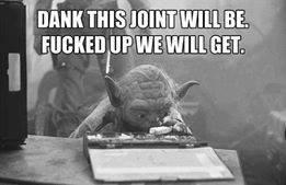Yoda dank joint weed meme