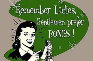 Gentlemen prefer bongs weed memes