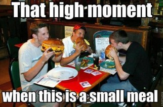 Small Meal When You Got Munchies from Smoking Weed Memes