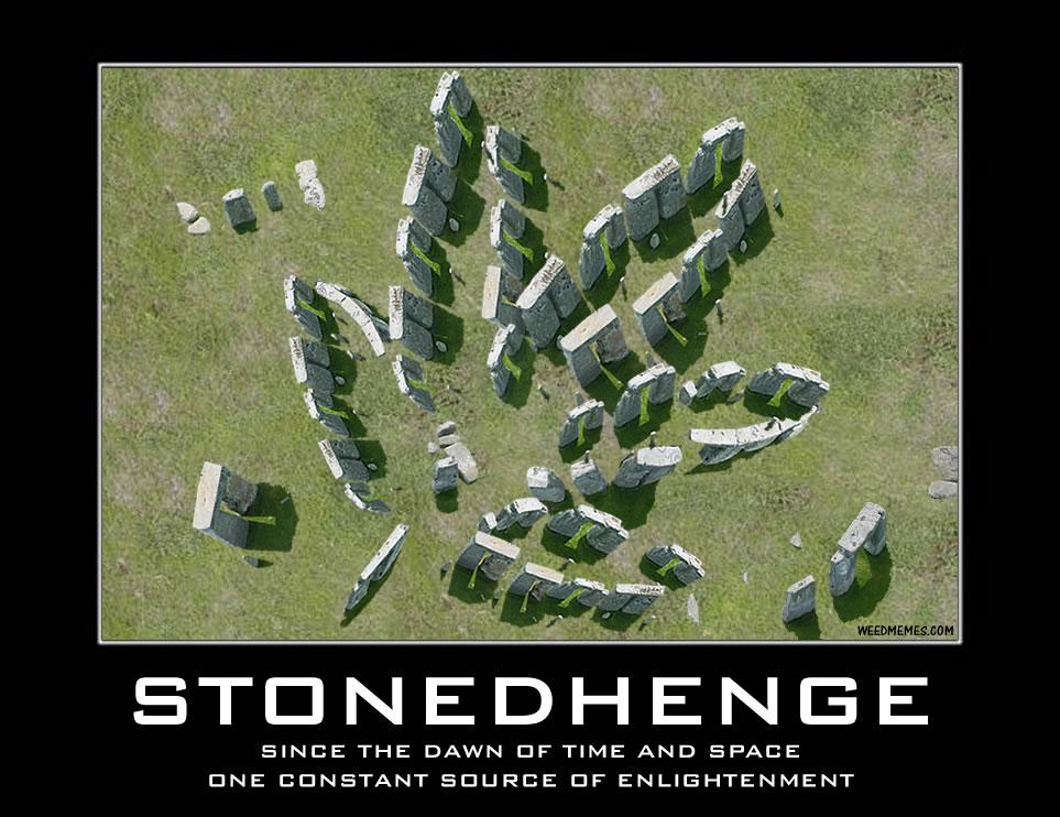stonedhenge stonedhenge marijuana weed memes weed memes