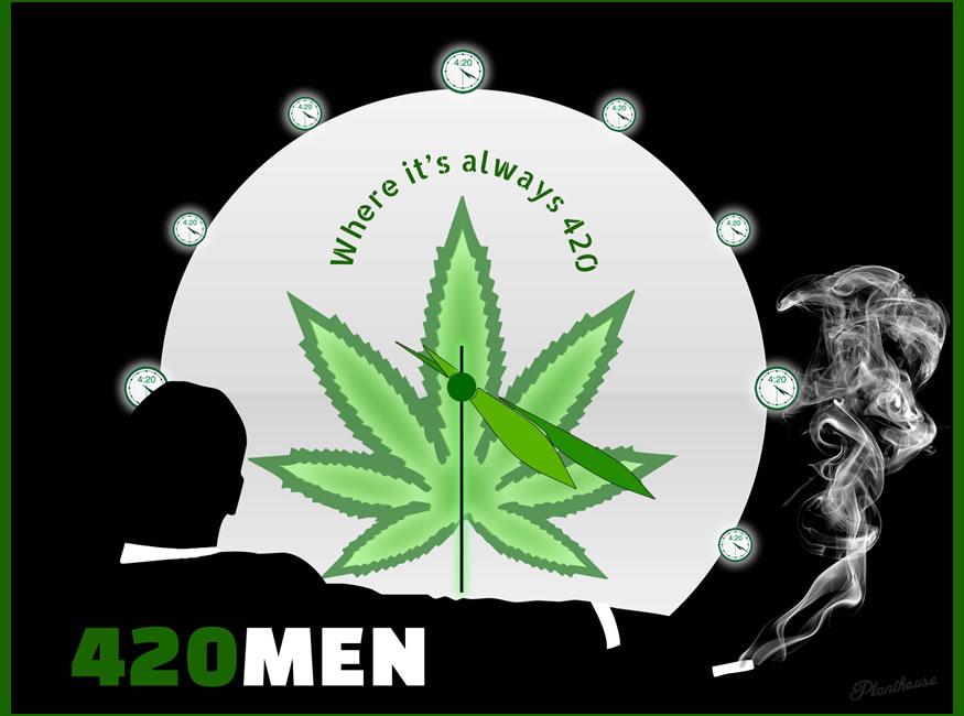 420 Men - Always 420 - Weed Memes
