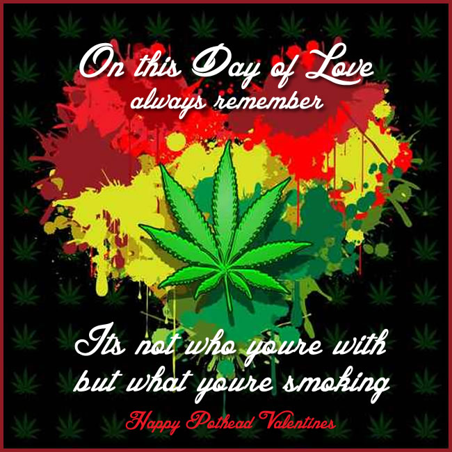 This Is The Related Images Of Valentines Day Weed