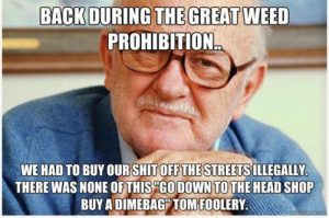 The great weed prohibition - weed memes