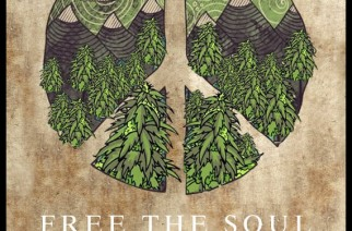 Free the Soul – Free the Mind – Free the Leaf