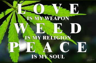 love-weapon-weed-religion-peace-soul