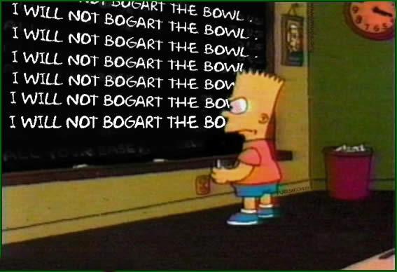 Simpsons Not Bogart Bowl Weed Memes