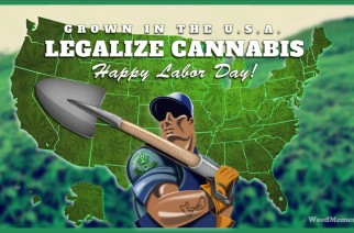 Happy Labor Day Pot Farmer Weed Memes