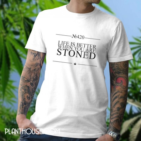 Life Better Stoned Weed Tee