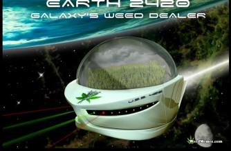 Earth 2420 Galaxy's Weed Dealer Marijuana Memes