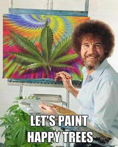 Paint Happy Marijuana Trees Bob Ross Weed Memes