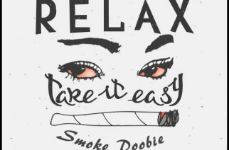 Relax. Take It Easy. Smoke Doobie. Marijuana Art Weed Memes