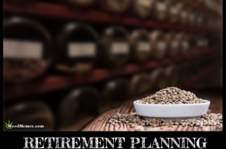 Retirement Plans Grow Marijuana Weed Memes