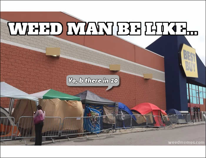weedman black friday memes waiting for the weed man on black friday weed memes