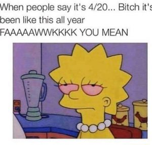 420 All Year Weed Memes
