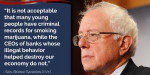 Bernie Sanders Marijuana Quote Big Banks