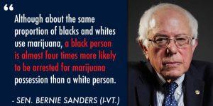 Bernie Sanders Marijuana Quotes Blacks