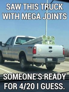 Truck Joints 420 Weed Memes