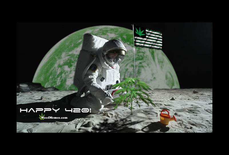 Happy 420 Stoned In Space Green Earth Weed Memes