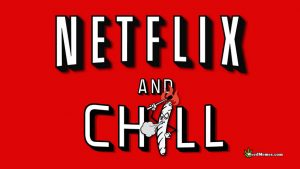 Netflix & Chill Best Weed Memes