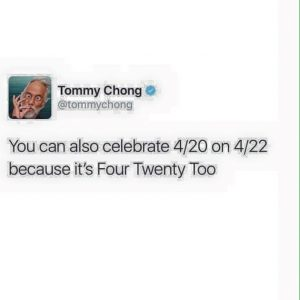 Tommy Chong 422 Weed Memes