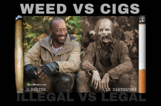 Weed vs Cigarettes Walking Dead Spoof Weed Memes