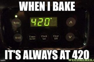 420 Baked on Weed Funny Marijuana Meme