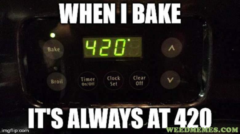 Bake 420 Funny Weed Memes