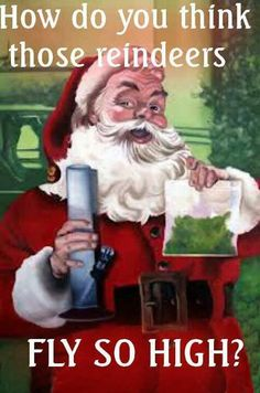 Fly High Bong Rips With Santa & Reindeers Christmas Weed Memes