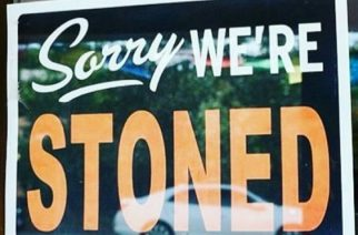Sorry We're Stoned Funny Weed Signs and Stoner Signs