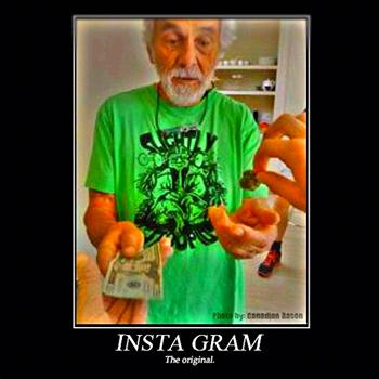 Original Insta Gram Weedmemes