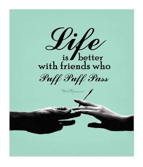 Life Better Friends PPP Quotes