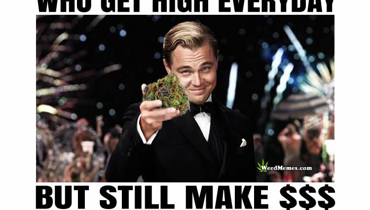 shoutout responsible stoners weed quotes 750x426 money for weed memes weed memes