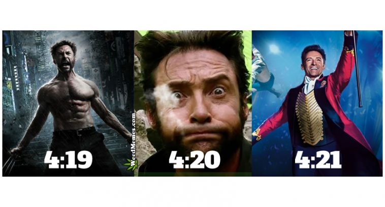 420 Meme Wolverine To Greatest Showman Funny 420 Weed Memes