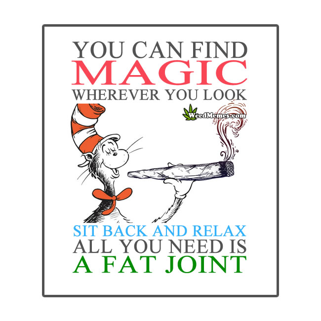 Cat In The Hat Smoke Weed Funny Dr. Seuss Weed Quote - Weed ...
